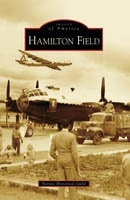Hamilton Field, an Images of America Book